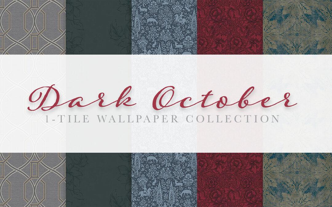 Dark October Wallpaper Part I