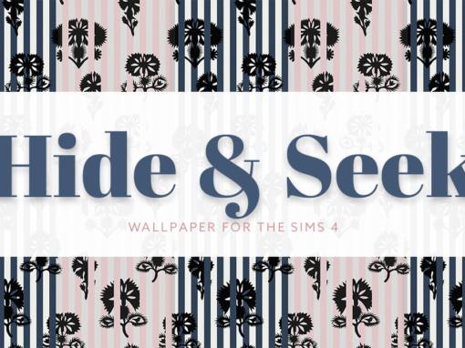 Hide & Seek Luxe Wallpaper