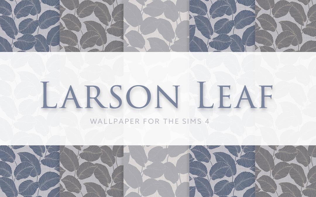 Larson Leaf Wallpaper